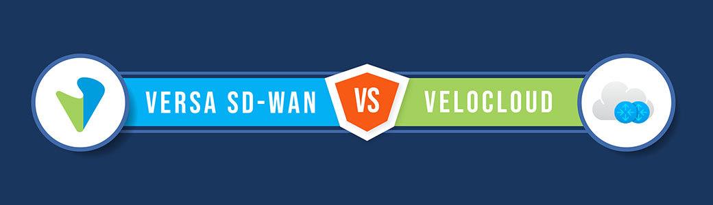 Velocloud-vs-Versa-SD-WAN-v2-3x